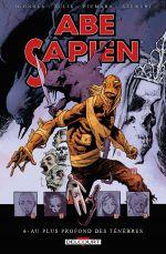 Abe Sapien T6 : Au plus fort des ténèbres (0), comics chez Delcourt de Allie, Mignola, Fiumara, Stewart