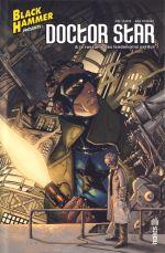 Black Hammer présente  : Doctor Star et le royaume des lendemains perdus (0), comics chez Urban Comics de Lemire, Fiumara, Stewart