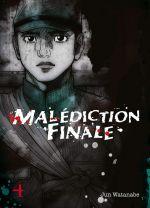 Malédiction finale T4, manga chez Komikku éditions de Watanabe