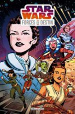 Star Wars Forces du destin, comics chez Delcourt de Houser, Charretier, Grayson, Dawson, Colinet, Revis, Florean, Baldari, Pinto, Widermann, Kubina, Matera, Stern