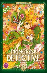 Princesse détective T3, manga chez Nobi Nobi! de Anan