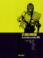 Judge Dredd - Affaires Classées T4, comics chez Délirium de Mills, Wagner, Gibbons, Smith, Cooper, Ewins, McMahon, McCarthy, Leach, Mitchell, Gibson, Bolland