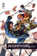 Nightwing Rebirth T5 : La revanche de Raptor (0), comics chez Urban Comics de Seeley, Fernandez, Eaton, Mendonca, Sotomayor, Putri