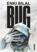 Bug T2, bd chez Casterman de Bilal