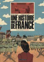 Une Histoire de France T1 : La Dalle rouge (0), bd chez Le Lombard de Kotlarek, Onfray, Jef