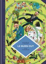 La Petite bédéthèque des savoirs T28 : Le burn out (0), bd chez Le Lombard de Linhart, Thouron