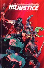 Justice League- No Justice, comics chez Urban Comics de Tynion IV, Snyder, Williamson, Jimenez, Manapul, Rossmo, Hi-fi colour, Sanchez