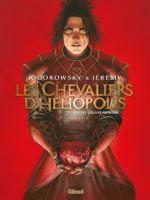 Les Chevaliers d'Héliopolis T3 : Rubedo, l'oeuvre au rouge (0), bd chez Glénat de Jodorowsky, Jérémy, Felideus