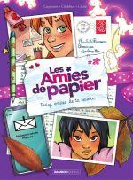 Les Amies de papier T3 : Treize envies de te revoir (0), bd chez Bamboo de Cazenove, Chabbert, Cécile, Cordurié