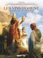 Vinifera T6 : Les vins d'Orient (0), bd chez Glénat de Corbeyran, Bianchini, Minte
