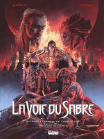 La Voie du sabre T3 : L'incendie de l'esprit (0), bd chez Glénat de Mariolle, Ferniani, Saponti