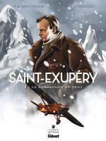 Saint-Exupéry T3 : Le Compagnon du vent (0), bd chez Glénat de Saint-Dizier, Fernandez, Perrot