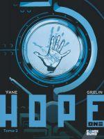 Hope one T2, bd chez Glénat de Fane