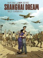 Shanghai Dream T2 : A la mémoire d'Illo (0), bd chez Les Humanoïdes Associés de Thirault, Miguel, Delf