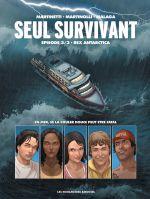 Seul survivant T3 : Rex Antarctica (0), bd chez Les Humanoïdes Associés de Martinolli, Louis, Martinetti, Malaga, Montes