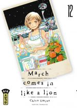 March comes in a like a lion T12, manga chez Kana de Chica