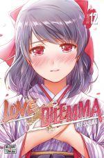 Love x dilemma T12, manga chez Delcourt Tonkam de Sasuga