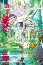 To your eternity T9, manga chez Pika de Oima