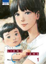 Les liens du sang T1, manga chez Ki-oon de Oshimi