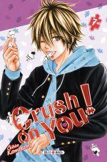 Crush on you ! T7, manga chez Soleil de Kawakami