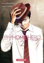 My home hero T2, manga chez Kurokawa de Yamakawa, Araki