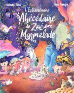 L'Extraordinaire abécédaire de Zoé Marmelade, bd chez Soleil de Bianco, Pommepuy