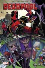 Deadpool : Trop tôt ? (0), comics chez Panini Comics de Corin, Nauck, Charalampidis, Troy