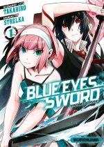 Blue eyes sword - Hinowa ga crush ! T1, manga chez Kurokawa de Takahiro, Strelka