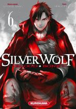 Silver wolf Blood bone T6, manga chez Kurokawa de Konda, Yukiyama