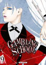 Gambling school T9, manga chez Soleil de Kawamoto, Naomura
