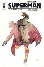 Clark Kent : Superman  : Homme d'acier (0), comics chez Urban Comics de Bendis, Lee, Rude, Fabok, Hughes, Garcia-Lopez, Shaner, Sook, Maguire, Reis, Sinclair, Hi-fi colour, Mack