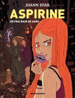 Aspirine T2 : Un vrai bain de sang (0), bd chez Rue de Sèvres de Sfar