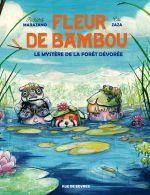 Fleur de Bambou T2 : Le mystère de la forêt dévorée (0), bd chez Rue de Sèvres de Marazano, Zaza