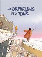 Les orphelins de la Tour T1 : Théo (0), bd chez Delcourt de Blondel, Allart, Citromax