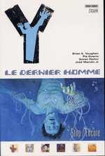 Y, Le Dernier Homme – Edition softcover, T4 : Stop / Encore (0), comics chez Panini Comics de Vaughan, Guerra, Parlov, Zylonol, Marzan jr