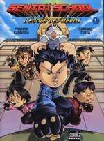 Sentaï School T1, manga chez Kami de Cardona, Torta