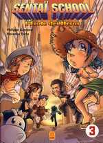 Sentaï School T3, manga chez Kami de Cardona, Torta