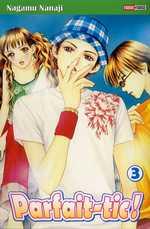 Parfait-tic ! T3, manga chez Panini Comics de Nanaji
