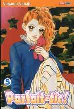 Parfait-tic ! T5, manga chez Panini Comics de Nanaji