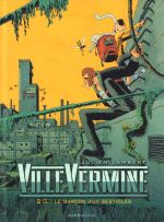Villevermine T2 : Le garçon aux bestioles (0), bd chez Sarbacane de Lambert