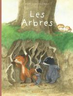 La Famille Blaireau Renard présente... T2 : Les arbres (0), bd chez Dargaud de Luciani, Tharlet