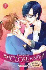 Too close to me T5, manga chez Soleil de Yagami