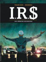 IR$ T20 : Les démons boursiers (0), bd chez Le Lombard de Desberg, Vrancken, Marquebreucq