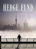 Hedge fund T6 : Assassin financier (0), bd chez Le Lombard de Sabbah, Roulot, Henaff, Mikl