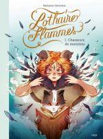 Lothaire Flammes T1 : Chasseurs de monstres (0), bd chez Jungle de Alexandre