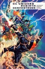 DC Univers Rebirth : Deathstroke (0), comics chez Urban Comics de Percy, Priest, Abnett, Viacava, Pagulayan, Pham, Pelletier, Booth, Lucas, Cox, Strachan, Dalhouse, Charalampidis, Reis