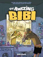 The Amazing Bibi, bd chez Fluide Glacial de Mo/CDM