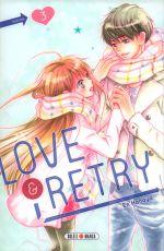 Love & retry  T3, manga chez Soleil de Hanaya