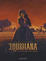 Louisiana, la couleur du sang T1, bd chez Dargaud de Chrétien, Toussaint