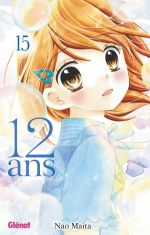 12 ans T15, manga chez Glénat de Maita